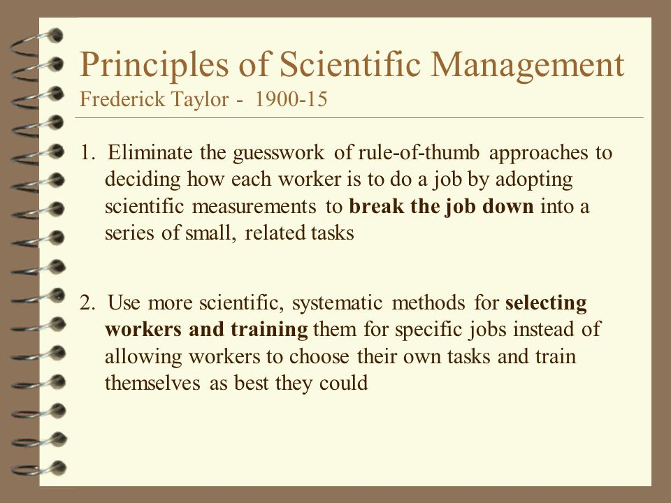 has the adoption of scientific management Modern management theory has been built over years of study find out about  the first of these: frederick taylor's scientific management theory.