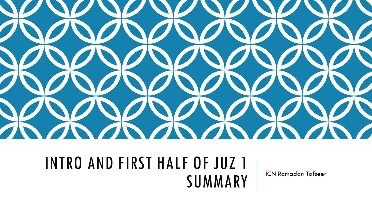 Intro and First half of Juz 1 Summary