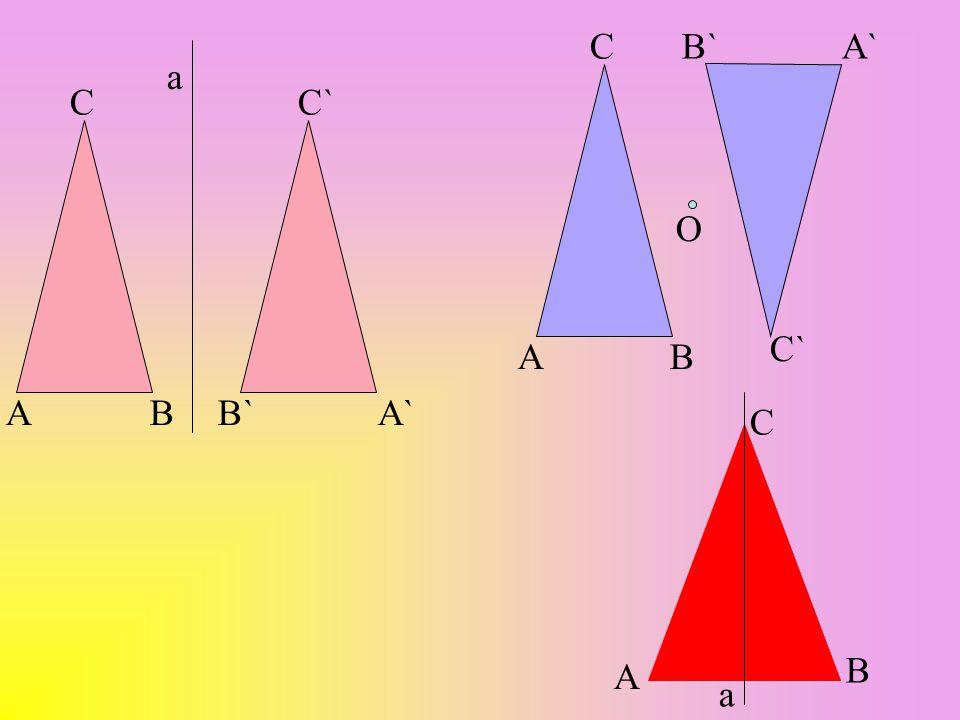 C B` A` a C C` O C` A B A B B` A` C B A a