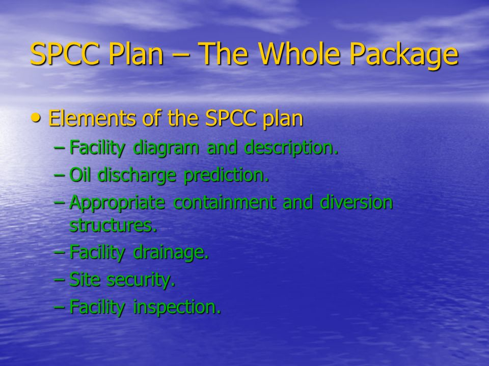 SPCC Plan – The Whole Package