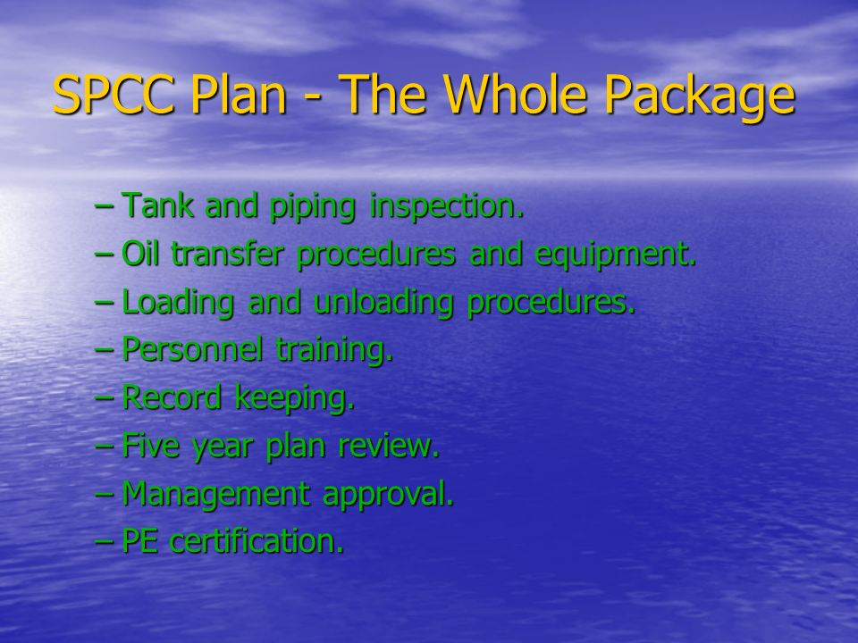 SPCC Plan - The Whole Package