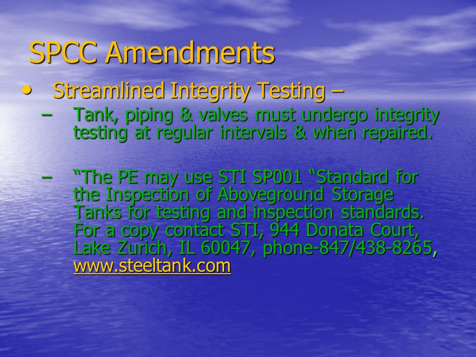 SPCC Amendments Streamlined Integrity Testing –