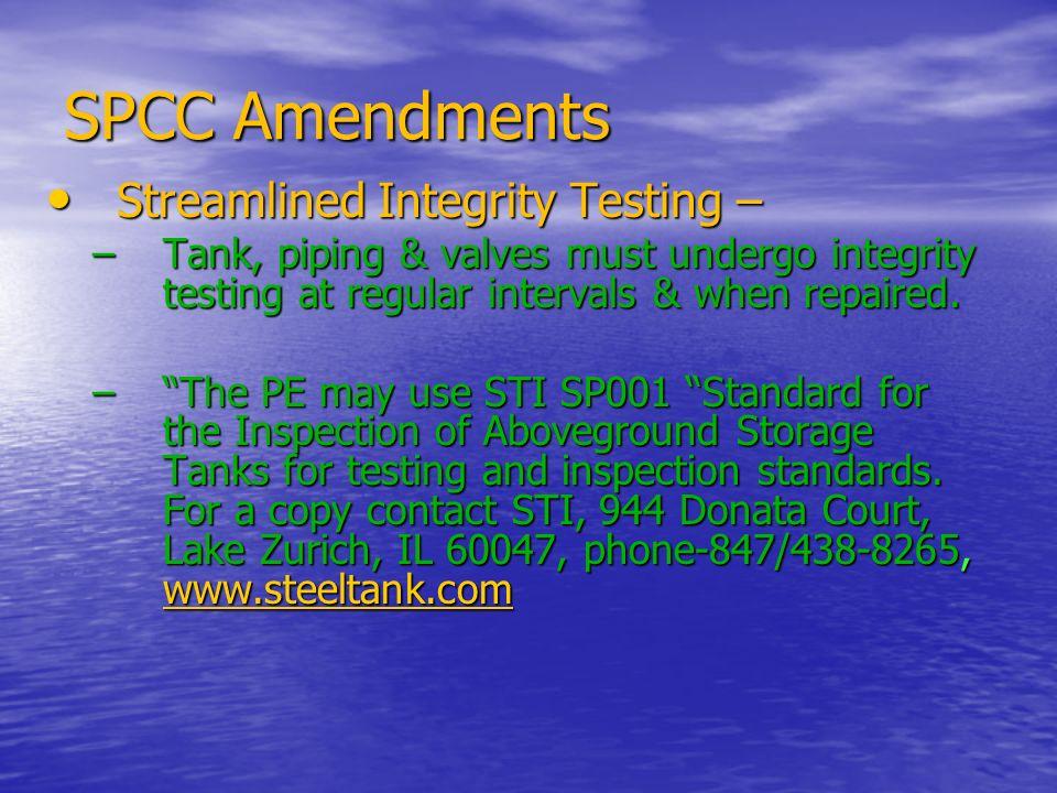 SPCC Amendments Streamlined Integrity Testing –