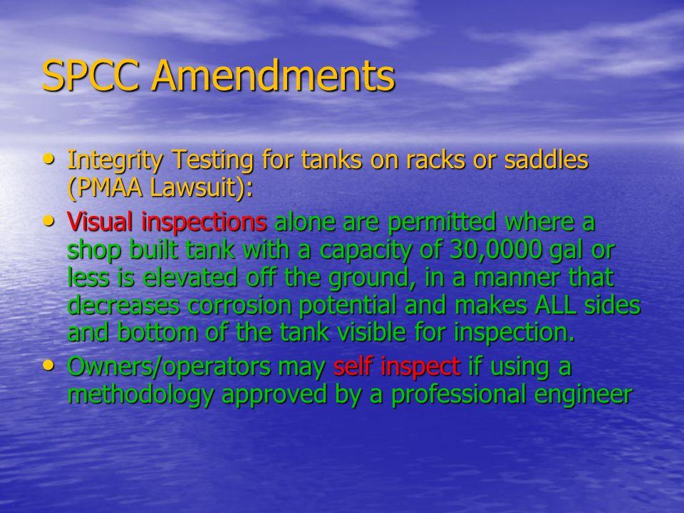 SPCC Amendments Integrity Testing for tanks on racks or saddles (PMAA Lawsuit):