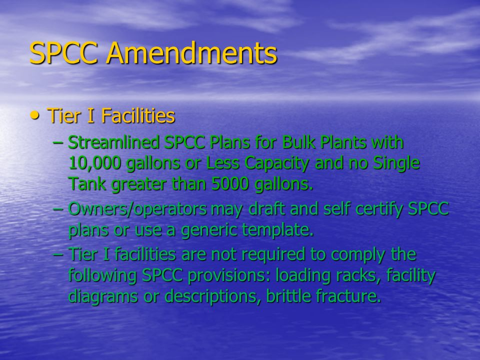 SPCC Amendments Tier I Facilities