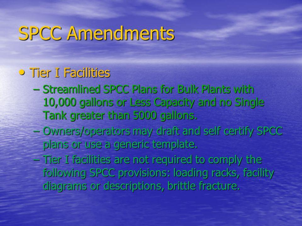 SPCC Amendments Tier I Facilities
