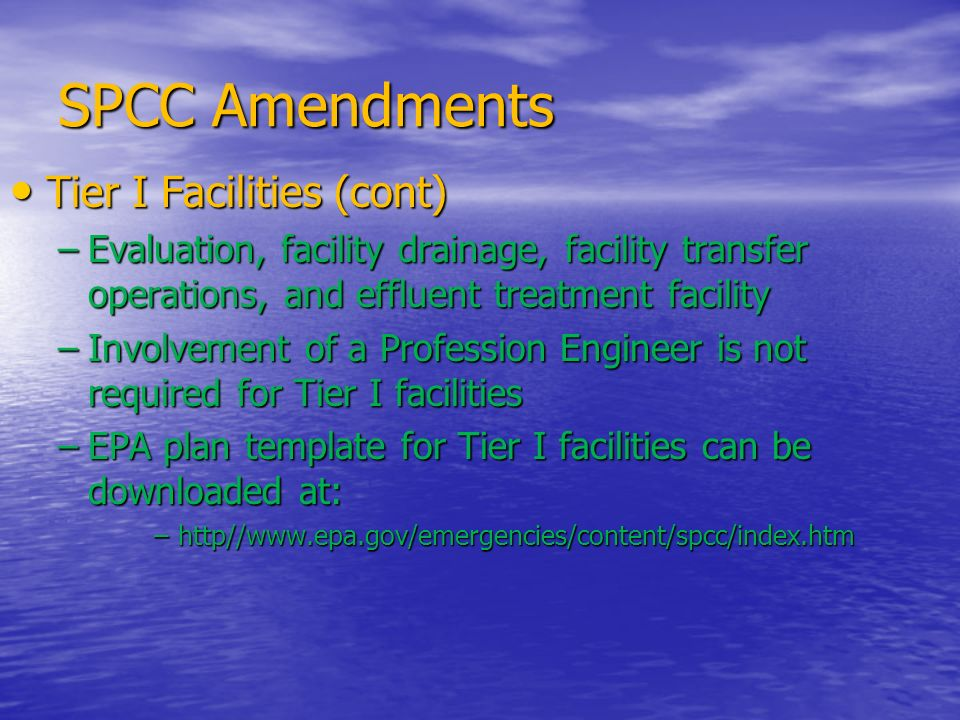 SPCC Amendments Tier I Facilities (cont)
