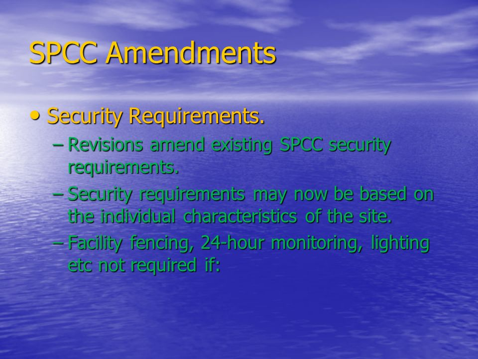 SPCC Amendments Security Requirements.