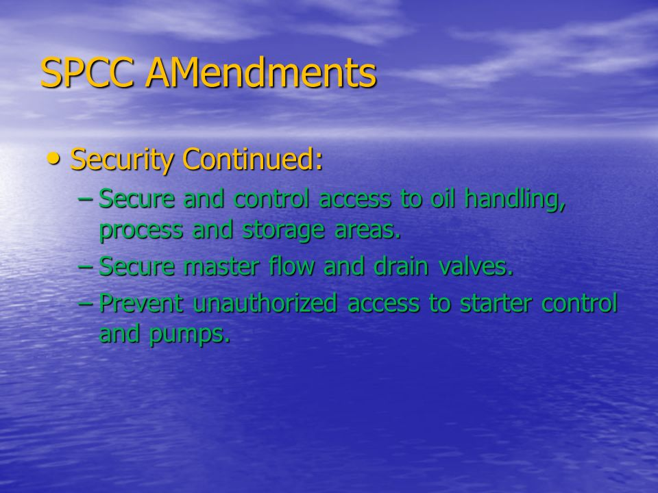 SPCC AMendments Security Continued: