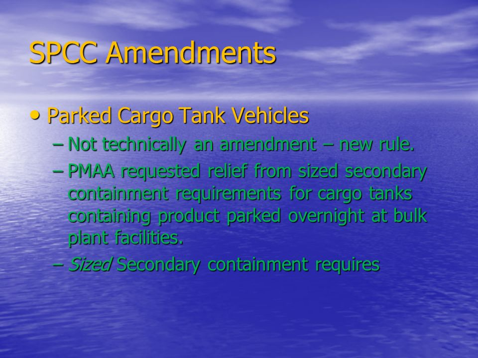 SPCC Amendments Parked Cargo Tank Vehicles