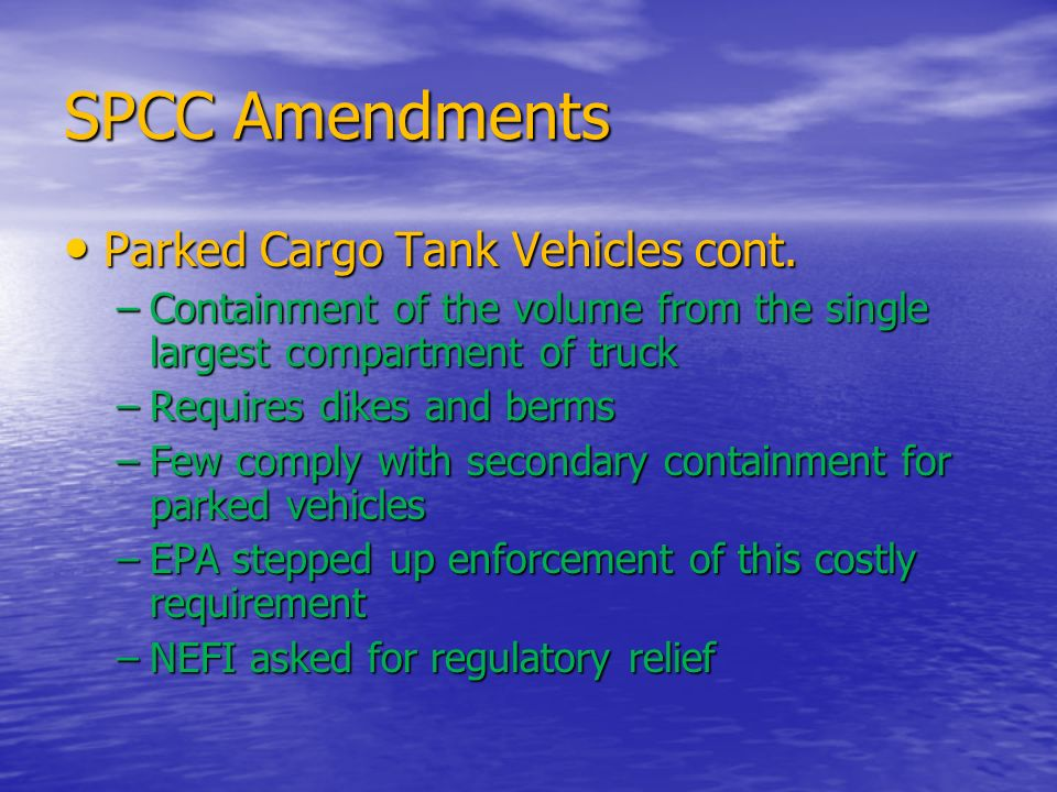 SPCC Amendments Parked Cargo Tank Vehicles cont.