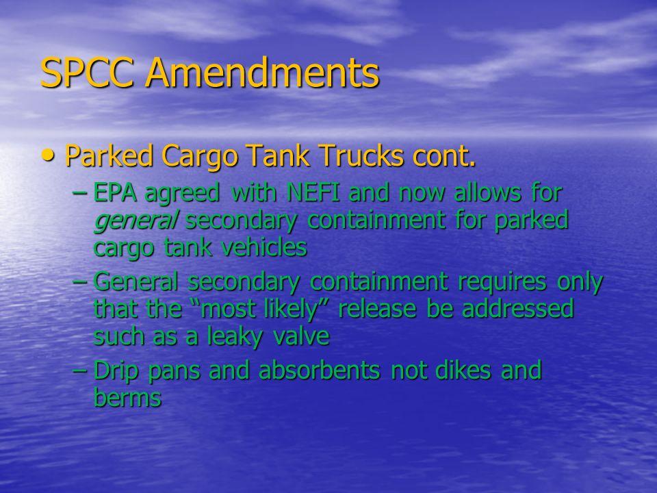 SPCC Amendments Parked Cargo Tank Trucks cont.
