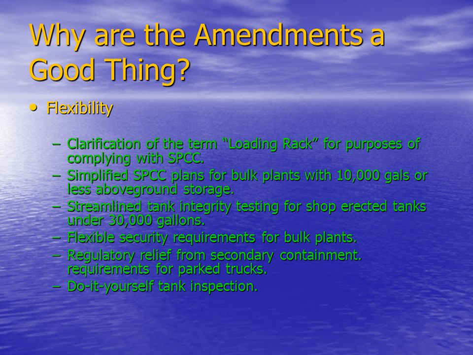Why are the Amendments a Good Thing