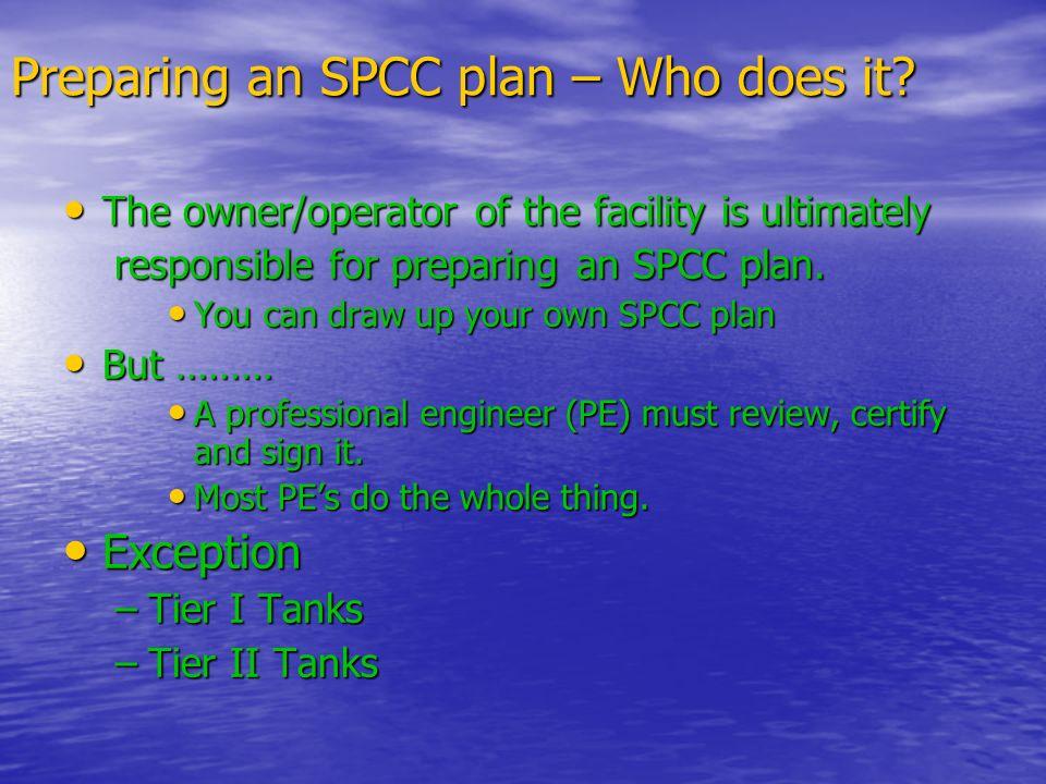 Preparing an SPCC plan – Who does it