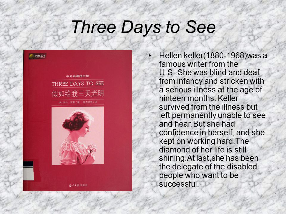 hellen keller s three days to see analysis Helen keller would not be bound by conditions three days to see by see all helen keller's quotes.