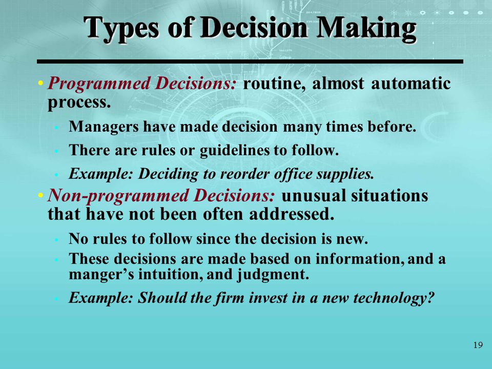 non routine decision making Strategic decision making paradigms: a primer for senior leaders  however, non-routine decisions require what harvard professor ron heifetz refers to as.