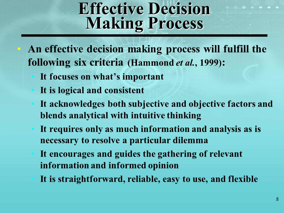 an analysis of effective decision making process And effective decision-making through such decision†decision making science requires in decision making process is identifying.