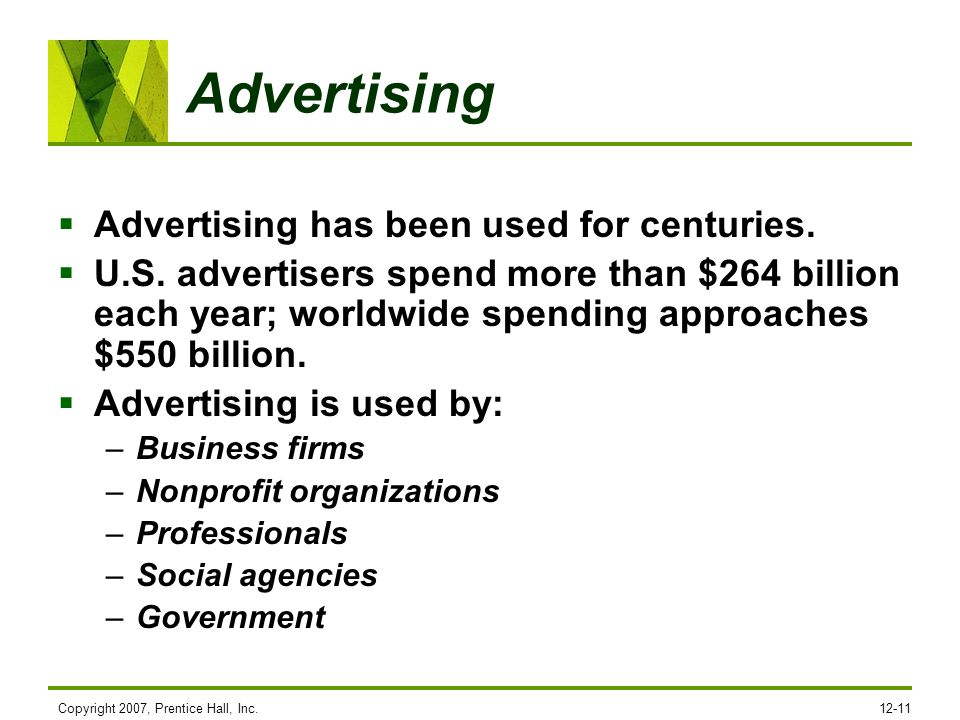 Advertising Advertising has been used for centuries.