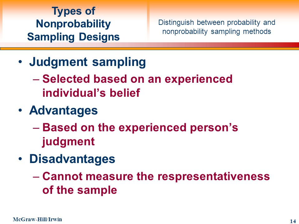 advantages and disadvantages of various types of probability and non probability sampling designs The purpose of sampling is to provide various types of types of sampling probability sampling non disadvantages if the sampling.