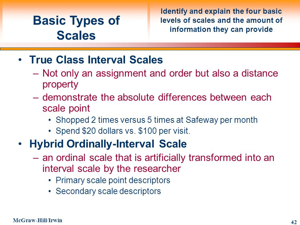 Basic Types of Scales True Class Interval Scales