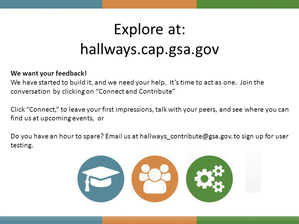 Explore at: hallways.cap.gsa.gov