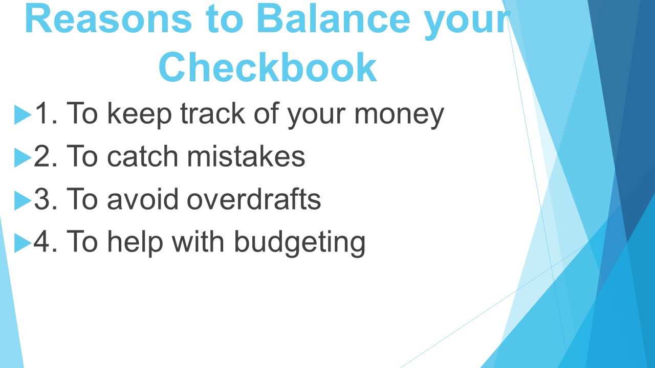 Reasons To Balance Your Checkbook