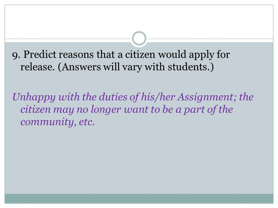 9. Predict reasons that a citizen would apply for release