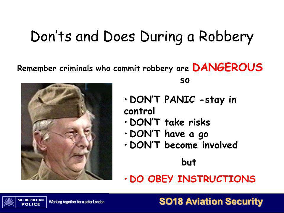 Don'ts and Does During a Robbery