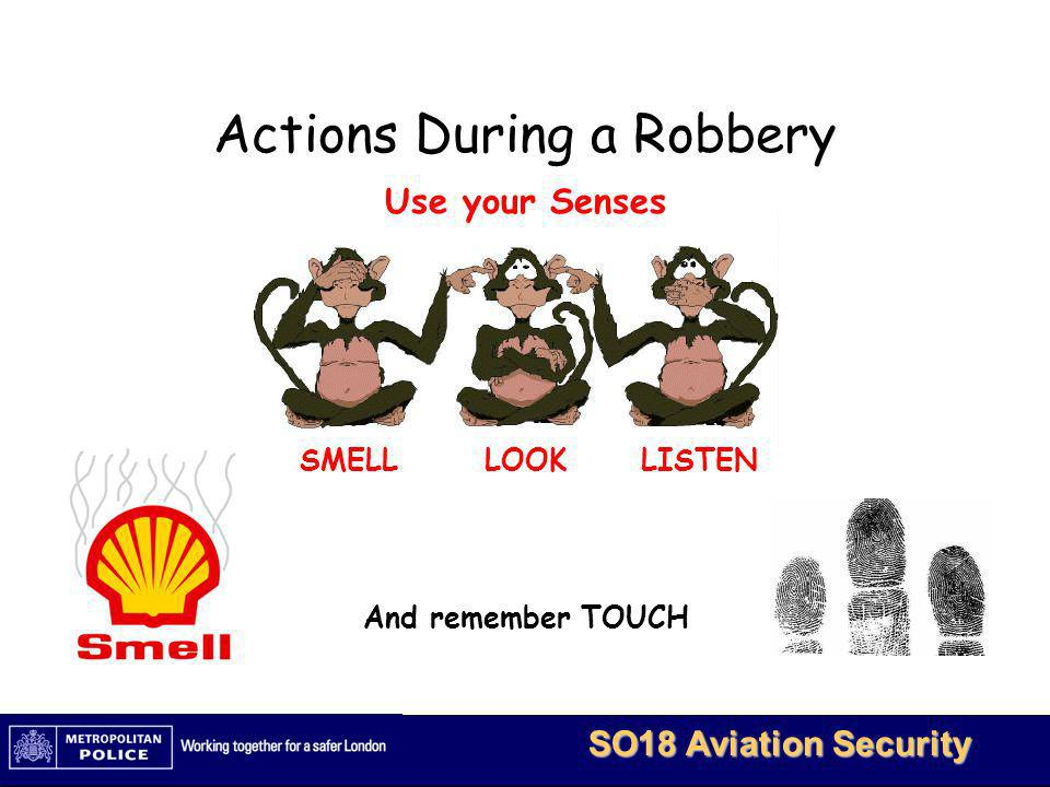 Actions During a Robbery