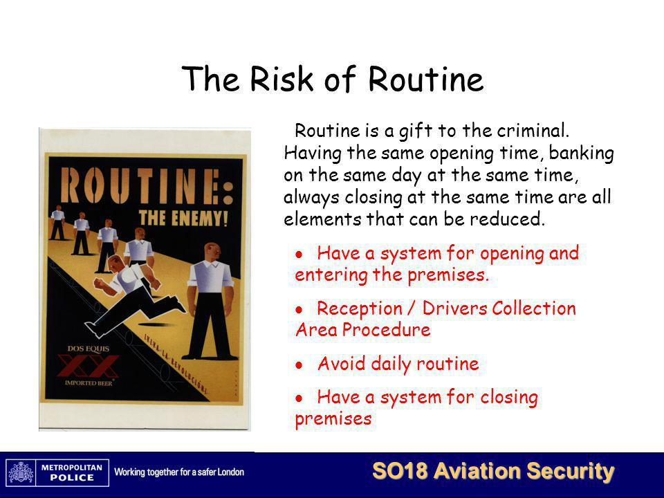 The Risk of Routine