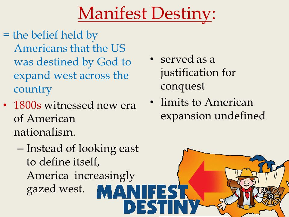 westward expansion justification Justifying westward expansion the idea of manifest destiny was a controversial part of the expansion of the us during the middle 1800s your group did a close reading of four sources relating to the westward expansion of the united states  the justification for the westward expansion of the us is that mexico will loose california the text.