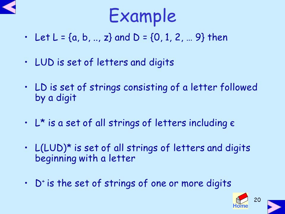 Example Let L = {a, b, .., z} and D = {0, 1, 2, … 9} then