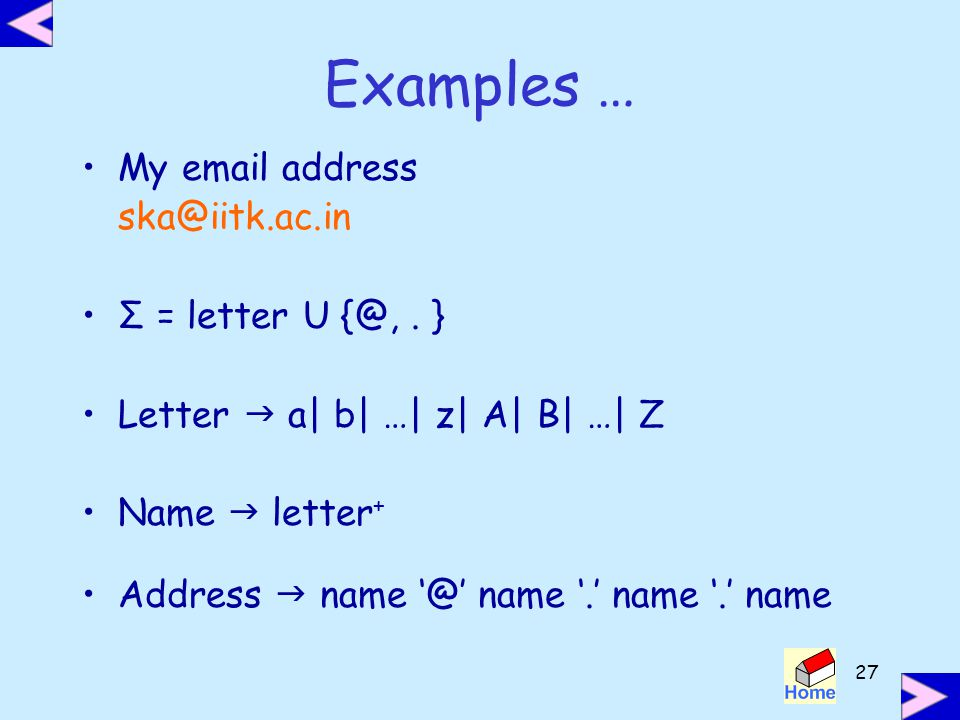 Examples … My  address Σ = letter U . }