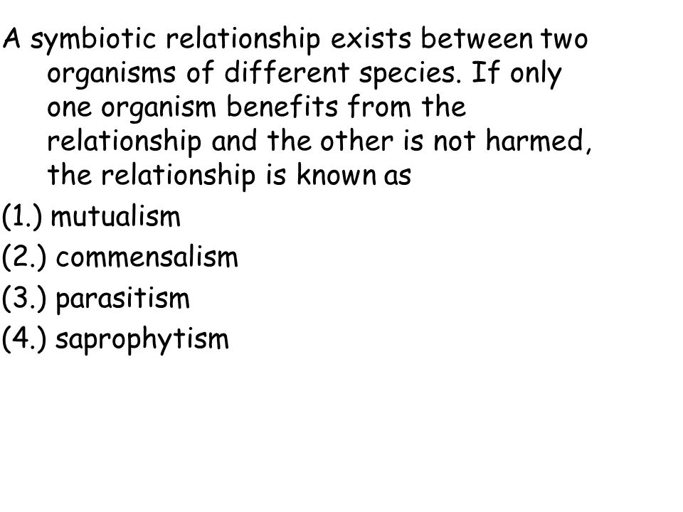 symbiosis commensalism relationship between two