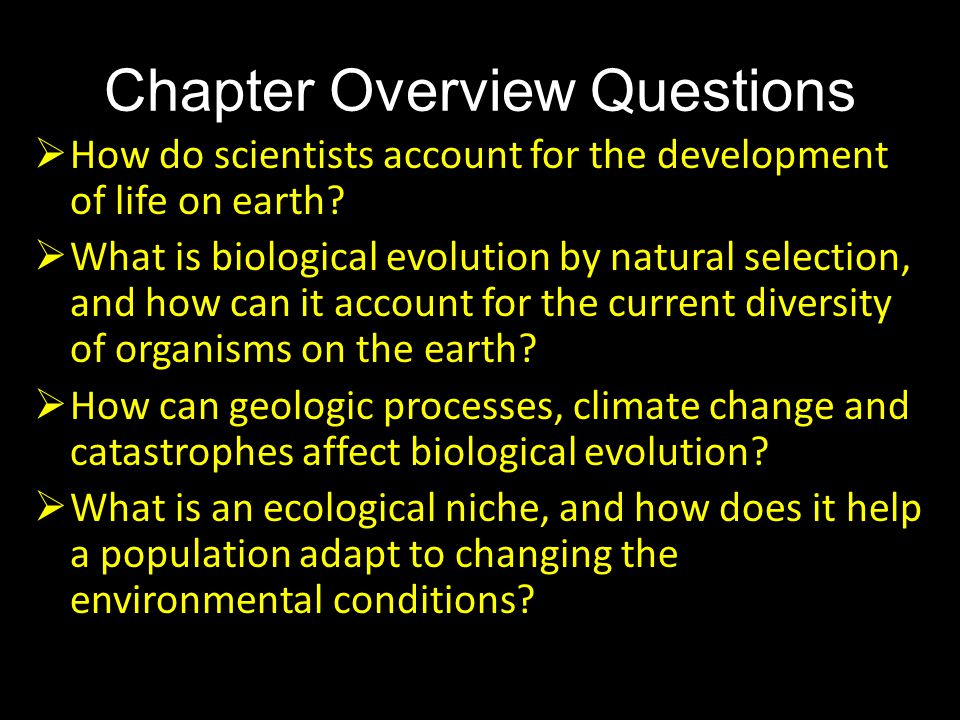 an analysis of the natural evolutionary process and the role of the nature on earth Theory of evolution  the evolutionary process can be  the central role of natural selection in evolutionary theory has given rise to a strong.