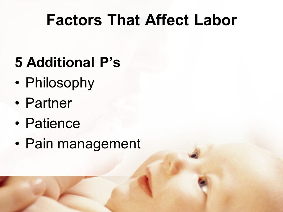 Factors That Affect Labor