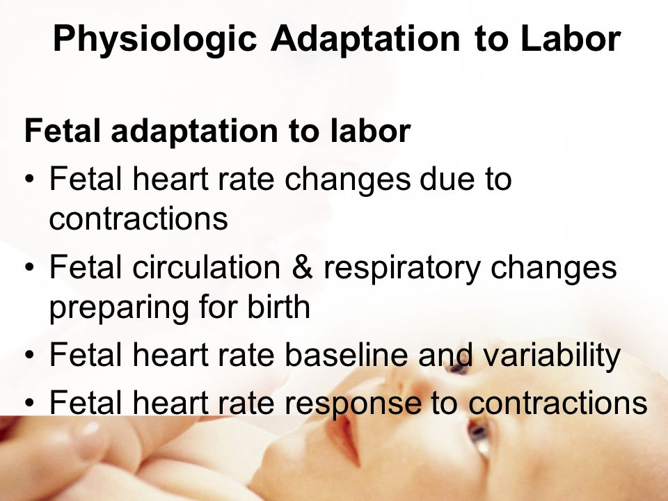 Physiologic Adaptation to Labor