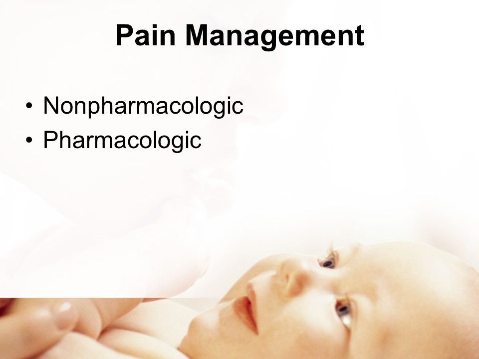 Pain Management Nonpharmacologic Pharmacologic