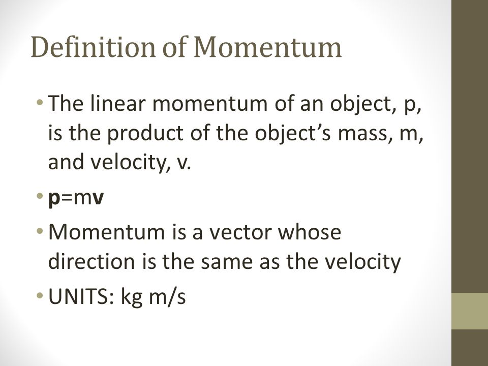 Definition of Momentum