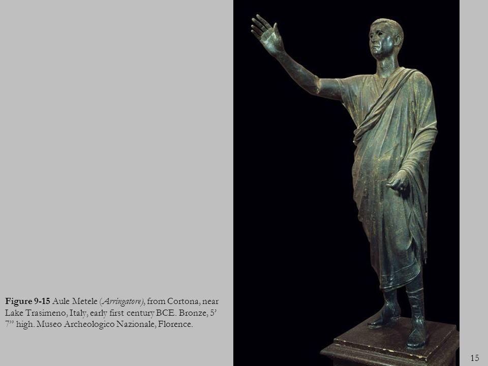 Figure 9-15 Aule Metele (Arringatore), from Cortona, near Lake Trasimeno, Italy, early first century BCE.