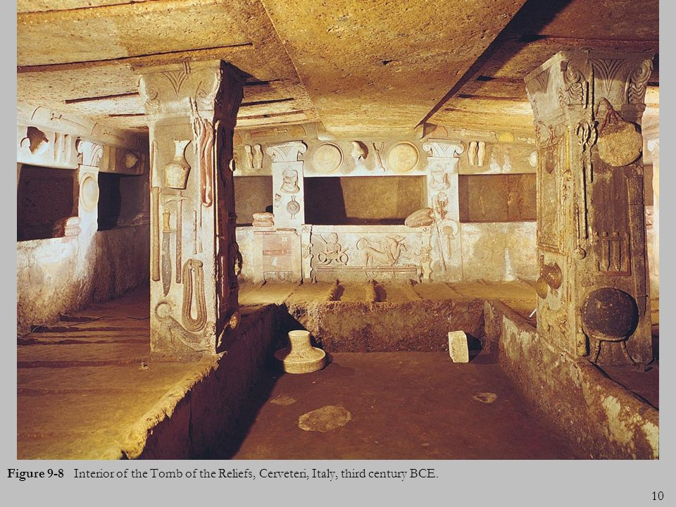Figure 9-8 Interior of the Tomb of the Reliefs, Cerveteri, Italy, third century BCE.