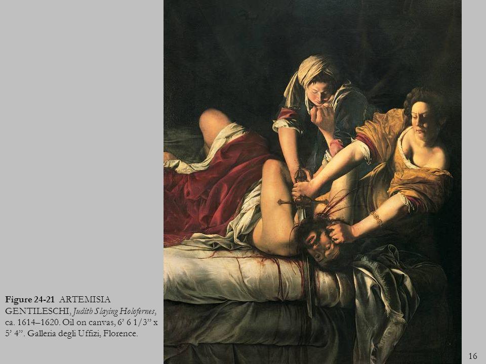 Figure 24-21 ARTEMISIA GENTILESCHI, Judith Slaying Holofernes, ca