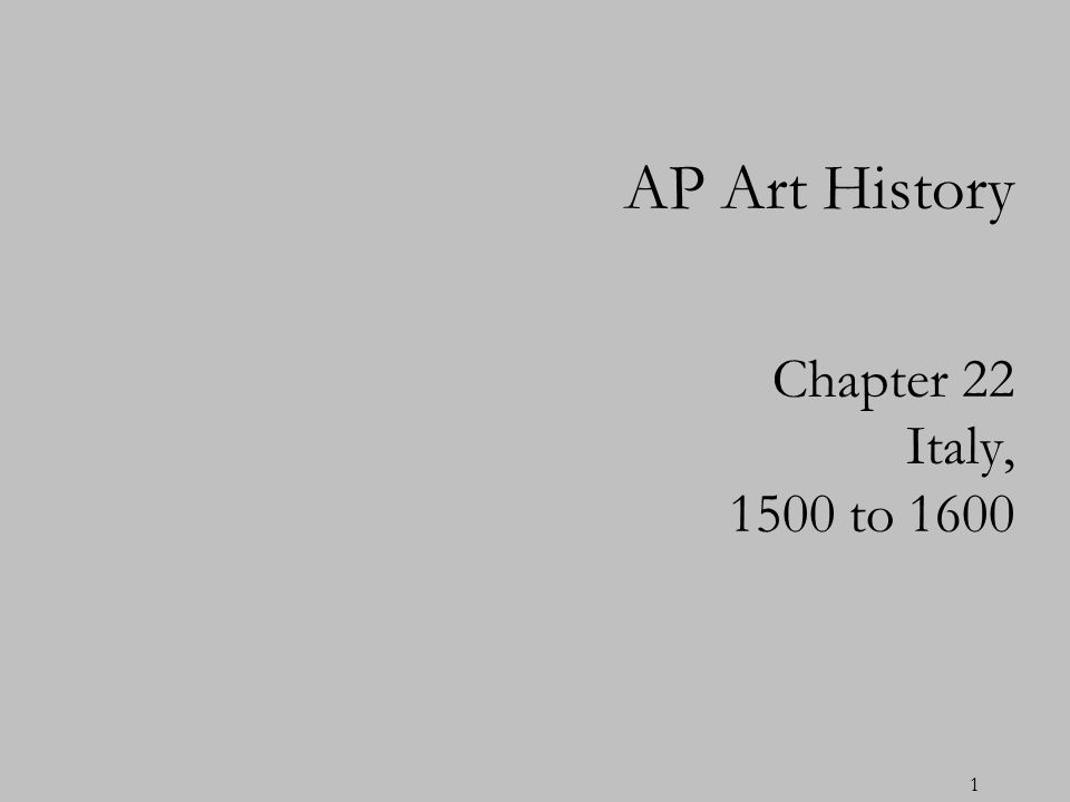 AP Art History Chapter 22 Italy, 1500 to 1600