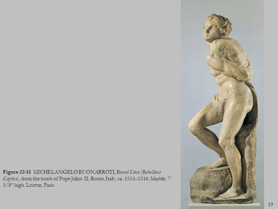 Figure MICHELANGELO BUONARROTI, Bound Slave (Rebellious Captive), from the tomb of Pope Julius II, Rome, Italy, ca.