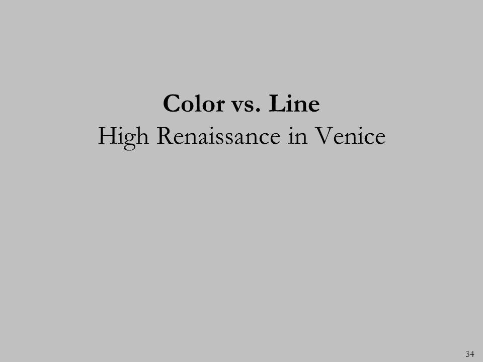 Color vs. Line High Renaissance in Venice