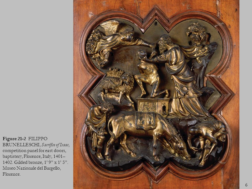 Figure 21-2 FILIPPO BRUNELLESCHI, Sacrifice of Isaac, competition panel for east doors, baptistery, Florence, Italy, 1401–1402.
