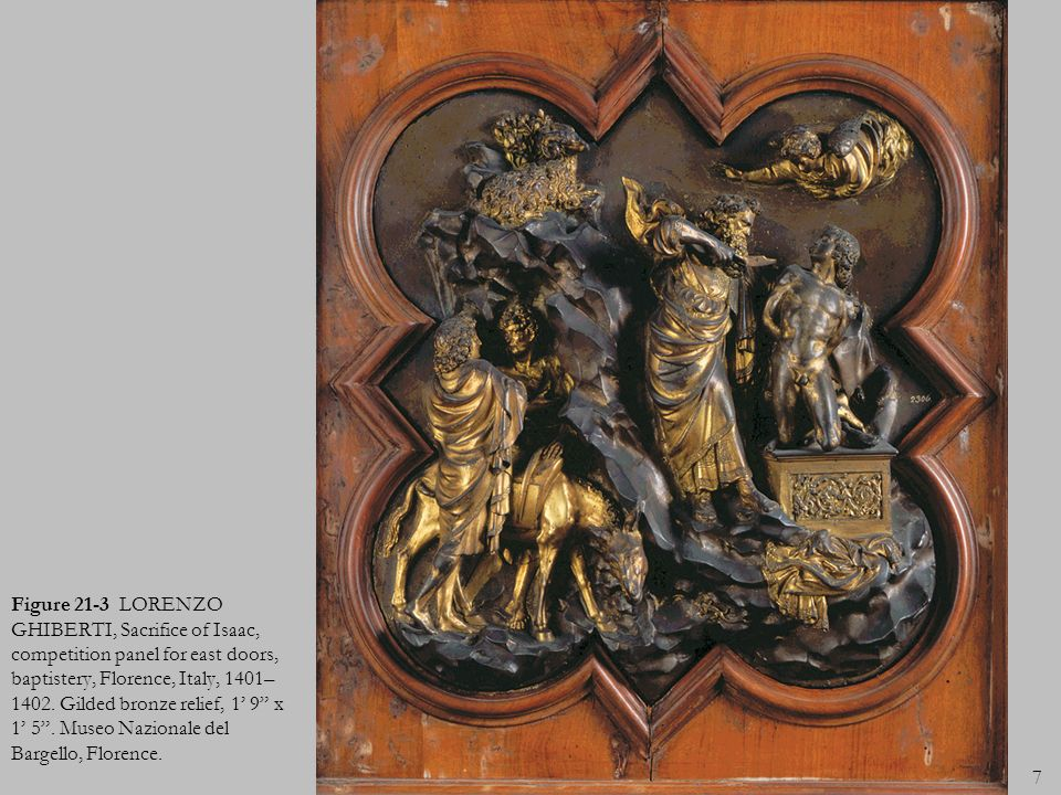 Figure 21-3 LORENZO GHIBERTI, Sacrifice of Isaac, competition panel for east doors, baptistery, Florence, Italy, 1401–1402.