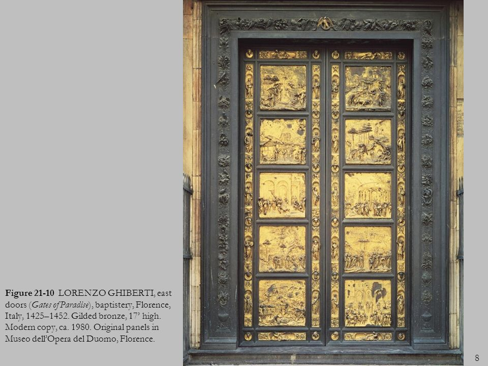 Figure 21-10 LORENZO GHIBERTI, east doors (Gates of Paradise), baptistery, Florence, Italy, 1425–1452.