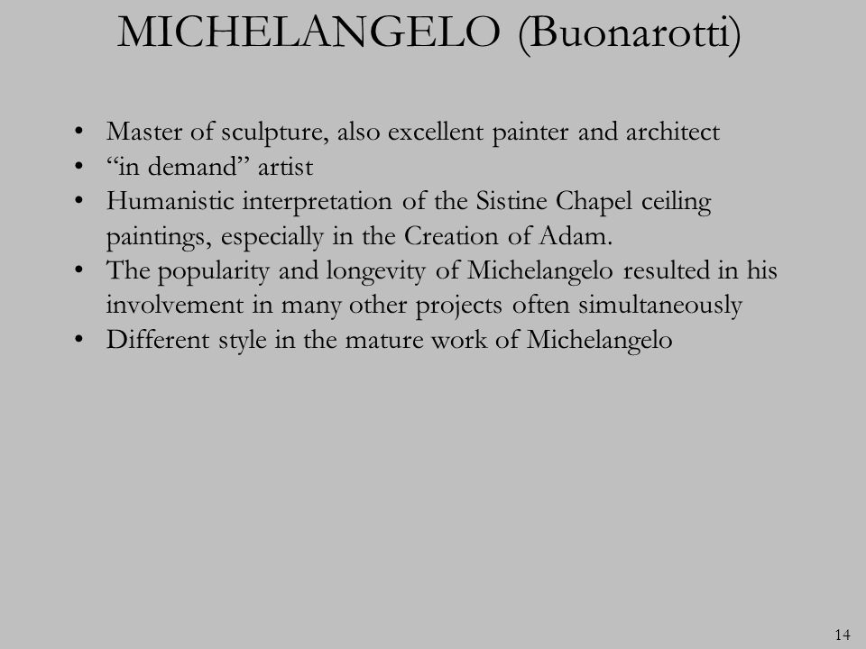 MICHELANGELO (Buonarotti)