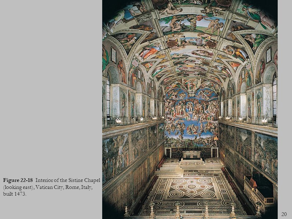 Figure 22-18 Interior of the Sistine Chapel (looking east), Vatican City, Rome, Italy, built 1473.